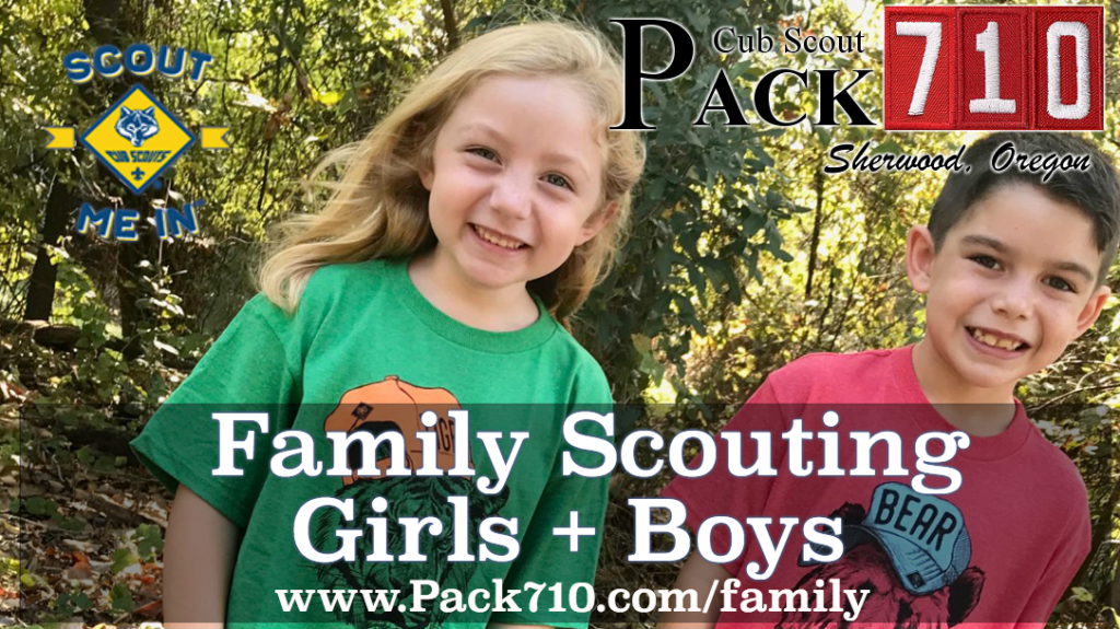 Join Cub Scouts - Pack 710Pack 710 | Sherwood, Oregon